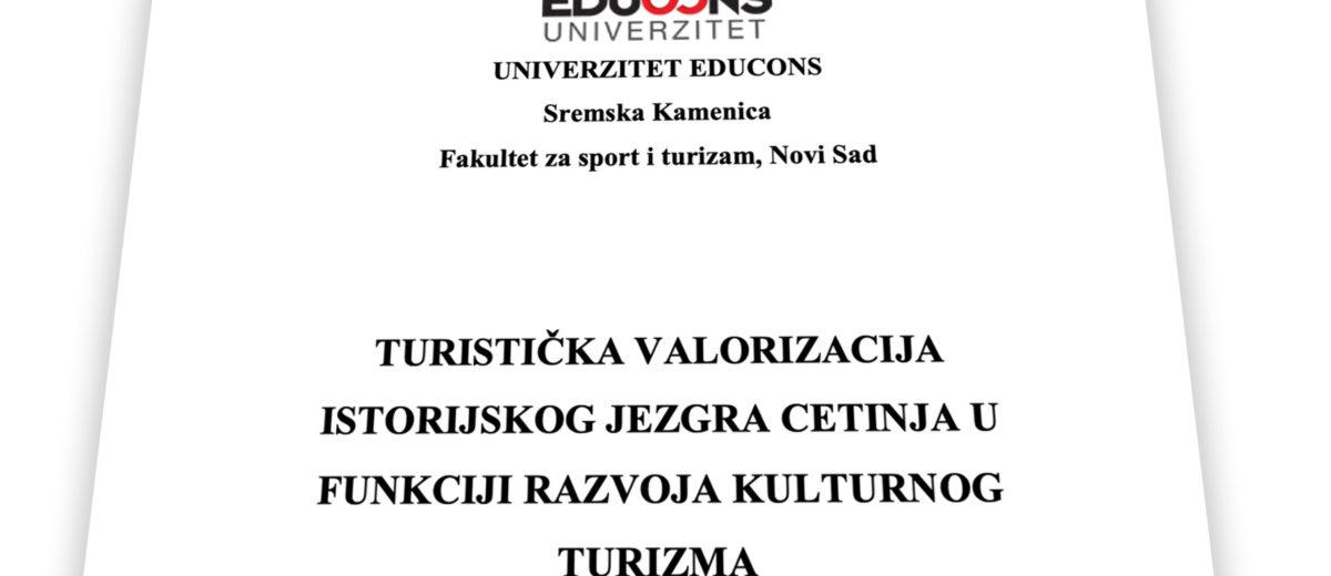 Turistička valorizacija istorijskog jezgra Cetinja u funkciji razvoja kulturnog turizma